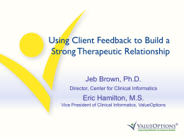Using Client Feedback to Build a Strong Therapeutic