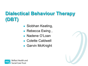 Dialectical Behaviour Therapy (DBT)