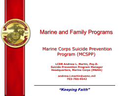 LCDR Andrew L. Martin, Psy.D. Suicide Prevention Program