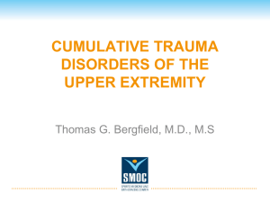 CUMULATIVE TRAUMA DISORDERS OF THE UPPER EXTREMITY