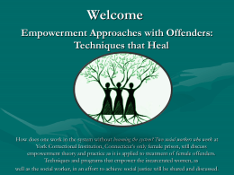 Empowerment Approaches With Offenders: Techniques That Heal