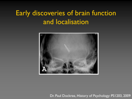 Lecture 8: Early Discoveries of Brain Function and Localisation