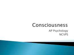 Chapter 6 Consciousness
