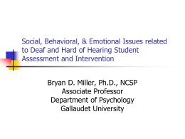 Social, Behavioral, and Emotional Issues related to Deaf/Hard of