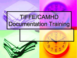 TIFFE/CAMHD Documentation Training