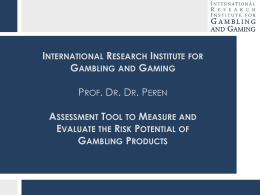 Measuring and Evaluating the Risk Potential of Gambling Products