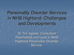 Personality Disorder Services in NHS Highland: Challenges and