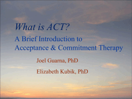What is ACT? - White Pine Institute