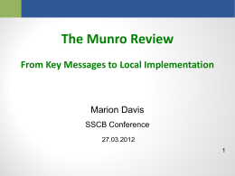 Munro Review Key Messages - Staffordshire Safeguarding Children