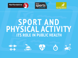 Sport & Physical Activity – It`s Role in public Health.