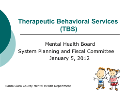 TBS – Presentation to MHB by County TBS Program