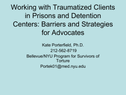 Interviewing Survivors of Torture In a Legal Context: Barriers and