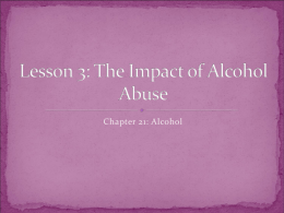 Lesson 3: The Impact of Alcohol Abuse