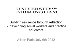 Building resilience through reflection for developing social workers