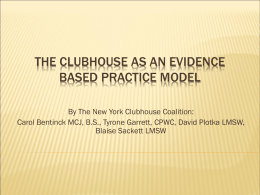 The Clubhouse as an Evidence-Based Practice Model