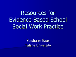 Evidence-Based Resources for School Social Workers