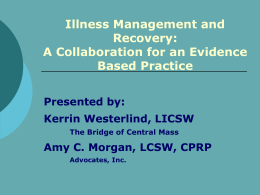 Illness Management and Recovery - US Psychiatric Rehabilitation