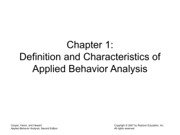 Chapter 1: Definition and Characteristics of Applied Behavior Analysis