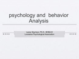 psychology and behavior Analysis Lacey Seymour, Ph.D., BCBA