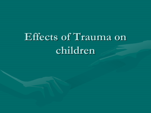 Effects of Trauma on children