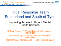 Initial Response Team – Sunderland and South of Tyne