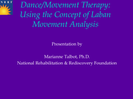 DanceMovementTherapyJune102011Presentation
