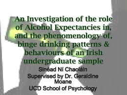 An Investigation of the role of Alcohol Expectancies in