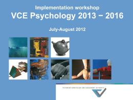 VCE Psychology 2013 - Victorian Curriculum and Assessment