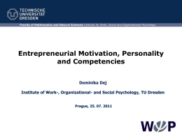 Entrepreneurial Motivation, Personality and Competencies