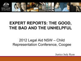Expert`s Reports - The Hon Justice Judy Ryan