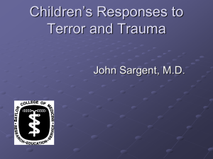 Children`s Responses to Terror and Trauma