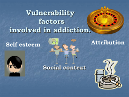 Vulnerability factors involved in addiction.