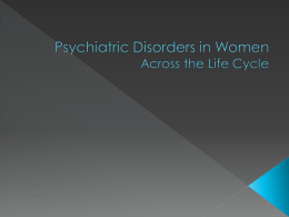 Psychiatric Disorders in Women Across the Life Cycle