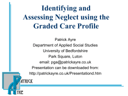 Assessing neglect using the Graded Care Profile