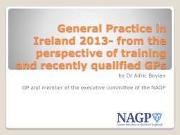 General Practice in Ireland 2013- from the perspective of