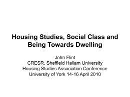 Housing Studies, Social Class and Being Towards Dwelling