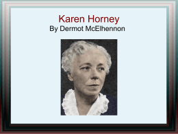Karen Horney By Dermot McElhennon Introduction Biography