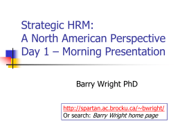 Strategic HRM: A North American Perspective