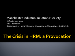 The Trouble with HRM - Manchester Industrial Relations Society