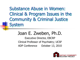 Substance Abuse in Women - East Bay Community Recovery Project