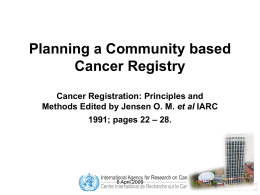 Planning a Community based Cancer Registry