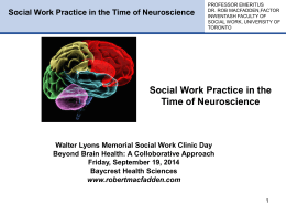 Social Work Practice in the Time of Neuroscience