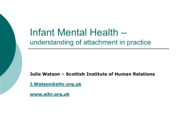 Infant mental health - Scottish Attachment In Action (SAIA)