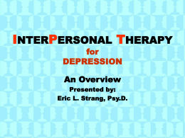 Interpersonal Therapy (IPT)