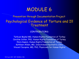 Module 6: Psychological Evidence of Torture and Ill Treatment