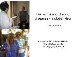 Dementia and chronic diseases a global view (Martin Prince)