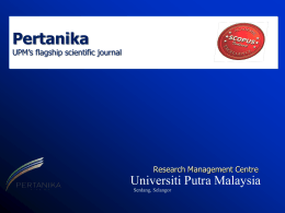 Pertanika Journal - Universiti Putra Malaysia