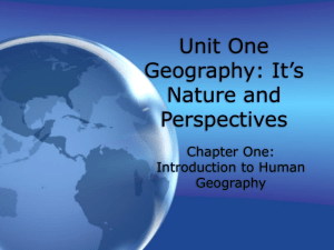 Unit One Geography: It`s Nature and Perspectives