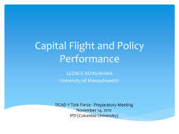 Capital Flight and Policy Performance