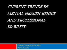 current trends in mental health ethics and professional liability